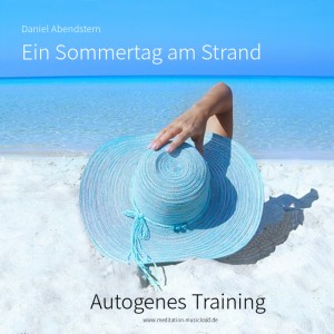 Autogenes Training - Ein Sommertag am Strand