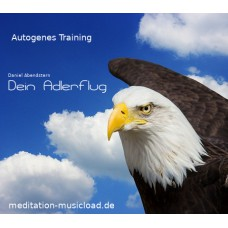 Autogenes Training - Dein Adlerflug