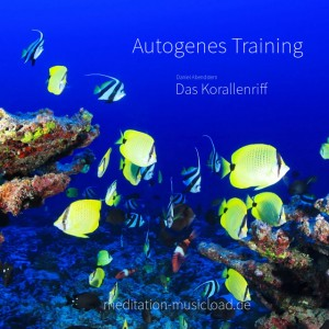 Autogenes Training - Das Korallenriff