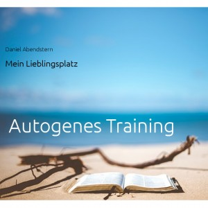 Autogenes Training - Mein Lieblingsplatz
