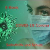 Skript - E-Book inkl. Hypnose - COVID-19 Corona: Selbsthilfe und Schutz